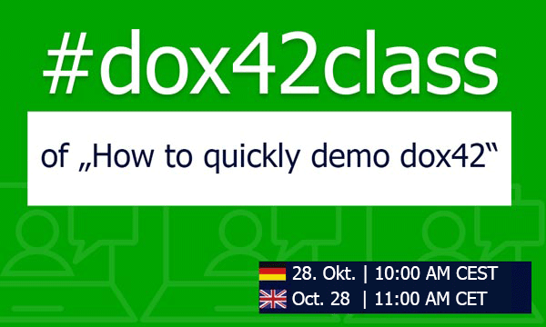 "Jetzt anmelden! #dox42class of ""How to quickly demo dox42"""