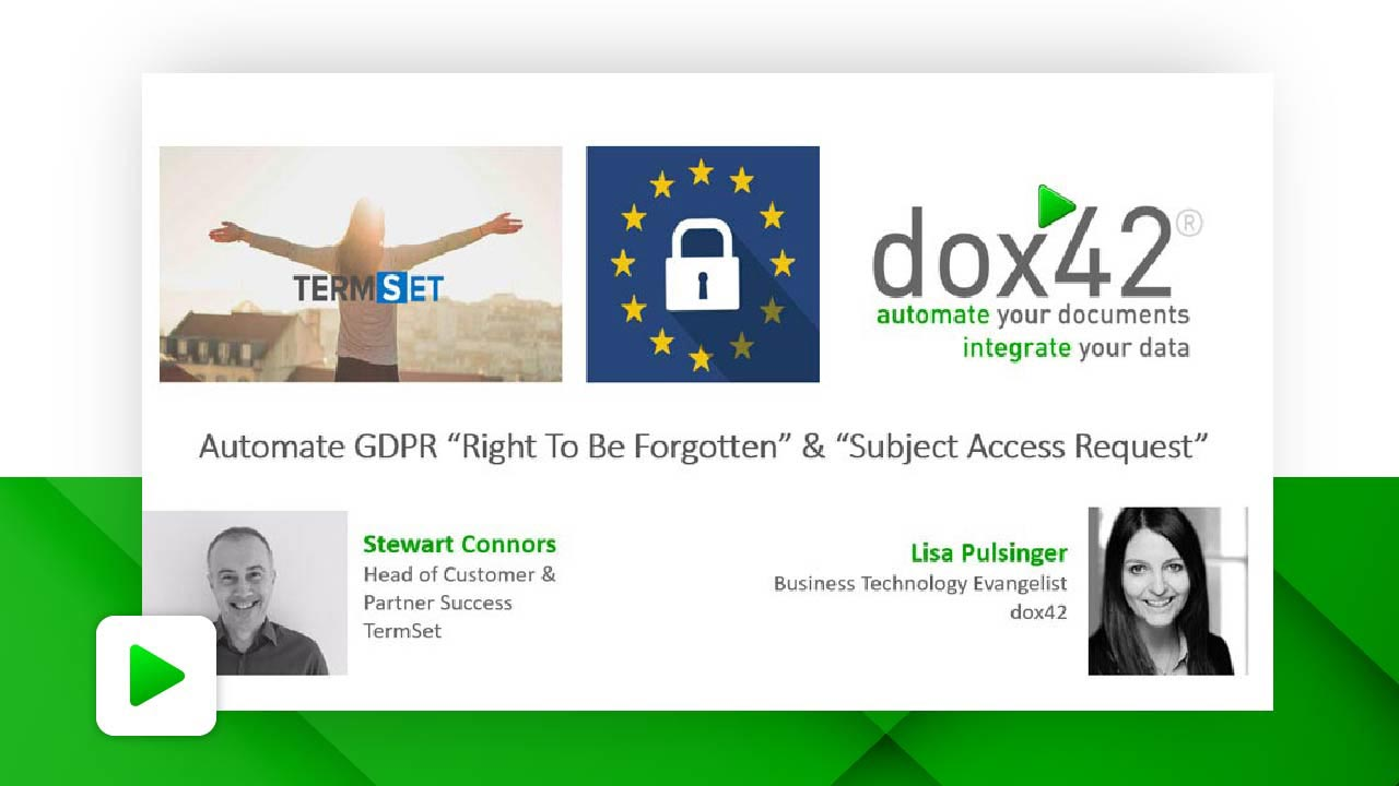 "Automate GDPR ""Right To Be Forgotten"" and ""Subject Access Request"""